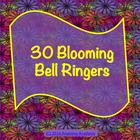 Thirty Blooming Bell Ringers