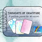 Thoughts of Gratitude: A Gratitude Journal for all Seasons