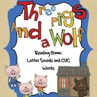Three Little Pigs Game:  Letter Sounds and CVC Words