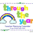 Through the Year Teacher Planning Calendar August 2013-Sept. 2014