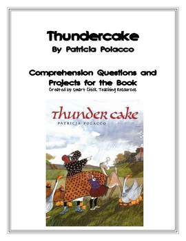 """""""Thundercake"""", by P. Polacco, Questions and Projects"""