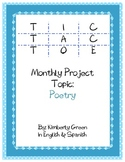 Tic-Tac-Toe Monthly Project  - Poetry