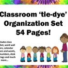 Tie Dye Classroom Decor Organization Set 54 pages