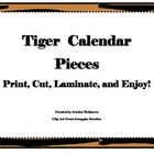 Tiger Themed Calendar Pieces