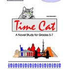 Time Cat by Lloyd Alexander: Novel Study - Grades 5-7
