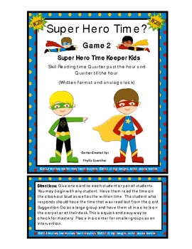 Time: Quarter Till and Quarter Past  Super Heros