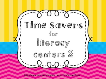 Time Savers for literacy centers 2