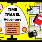 Time Travel Adventure (Creative & Interactive Notebook/Jou