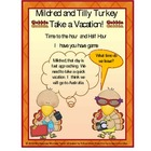 Time: Turkey Time with Mildred and Tilly Turkey ( Hour and