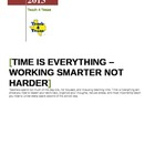 Time is Everything - An EBook About Working Smarter Not Harder.