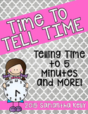 Time to Tell Time ... Time to 5 Minutes