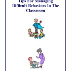 Tips For Managing Difficult Behaviors In The Classroom