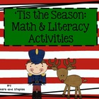 'Tis the Season: Christmas Theme Math and Literacy Activities
