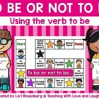 To Be or Not To Be...using the verb to be