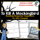 To Kill A Mockingbird - Chapter Response Graphic Organizers
