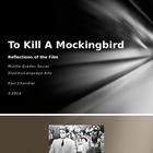 To Kill A Mockingbird Film Reflections