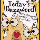 Today's Buzzword ~ A Complete Vocabulary Unit For The Enti