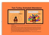 Tom Turkey Animated Attendance File for Smartboard