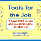 Tools for the Job: Labor Day PowerPoint Lesson and Game fo