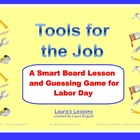Tools for the Job: Labor Day Smart Board Lesson and Game f
