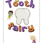 Tooth Fairy Unit