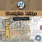 Toothpick Bridge -- Integrated Geometry & Engineering STEM