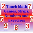 Touch Math Games, Strips, Numbers and Exercises