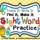 Trace It, Write It, Find It, Make It - Sight Word Practice