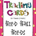 Trading Cards - Word Wall Words