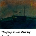 """Tragedy on the Barbary Coast, A Readers Theatre Script"" ["