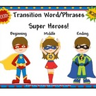 Transitional Phrases ( Super Hero Theme)