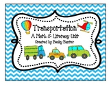 Transportation- A Math & Literacy Unit