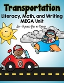 Transportation On The Go - Literacy, Math,and Science MEGA Unit