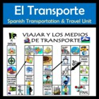 Transportation & Travel Spanish Activities & Games Unit /