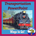 Transportation Ways to Go PowerPoint Presentation