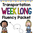 Transportation Week Long Fluency Packet