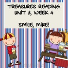 Treasures Reading Resources Unit 3, Week 4 (Smile, Mike!)