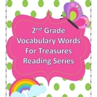 Treasures Reading Resources - Vocabulary Word Cards for 2nd Grade