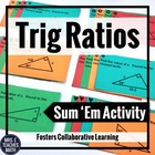 Trigonometric Ratios Sum Em Activity