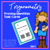 Trigonometry Proving Identities Task Cards with and withou
