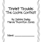 Triplet Trouble Cookie Contest