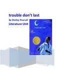 """Trouble Don't Last"", by S. Pearsall, Complete Novel Unit,"