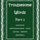 Troublesome Words Part 1