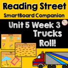 Trucks Roll! SmartBoard Companion Reading Street Kindergarten