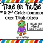 True or False? 1st Grade Equations (Common Core 1.OA.6 and 2.OA.2