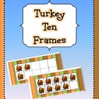 Turkey Ten Frames! {Thanksgiving}