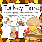 Turkey Time! A Thanksgiving Themed Common Core Aligned Mea