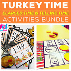 Turkey Time Elapsed Time and Telling Time Activities