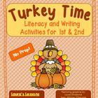Turkey Time Thanksgiving Literacy and Writing Activities f