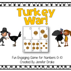 Turkey War!  Fun & Engaging Game and Center for Numbers 0-